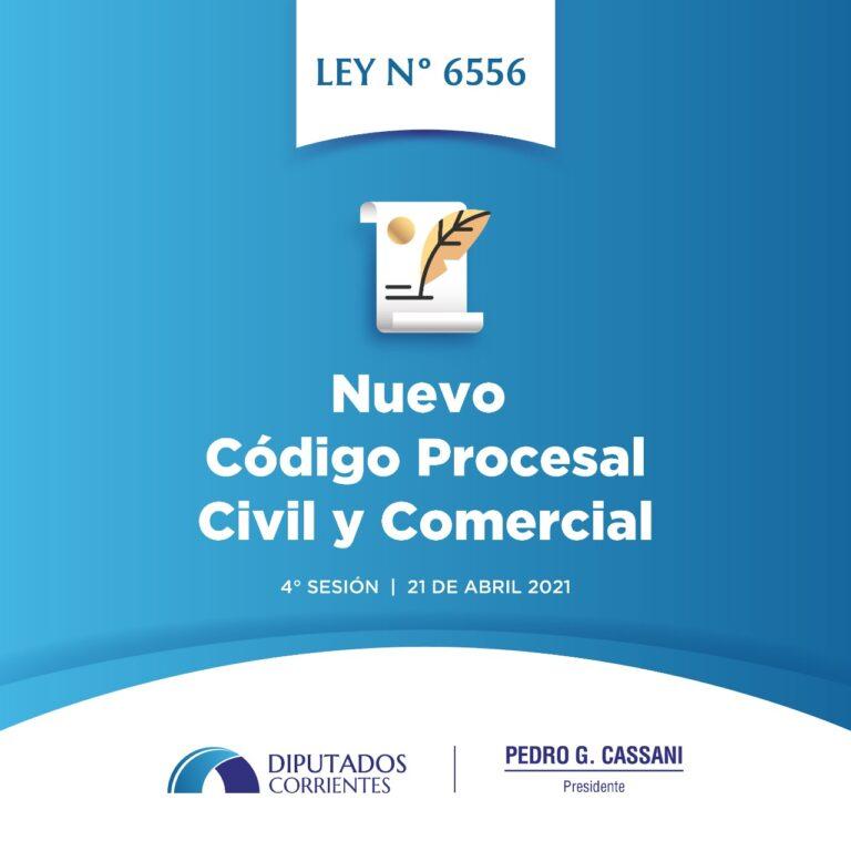 LEY 6.556: Nuevo Código Procesal Civil y Comercial de la Provincia de Corrientes